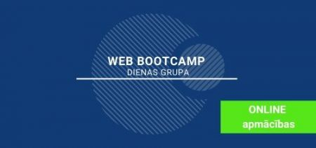 WEB izstrādes <br> BOOTCAMP - dienas grupa