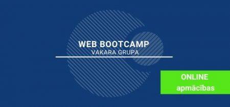 WEB izstrādes <br> BOOTCAMP - vakara grupa