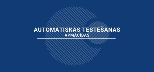 Automātiskās testēšanas apmācības
